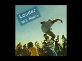 Louder Remix